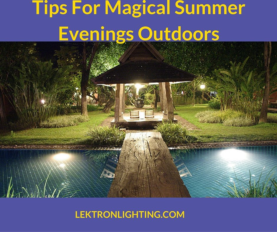 5 Summer Outdoor Lighting Tips