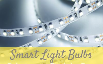 The Best Smart Light Bulbs: What to Look for