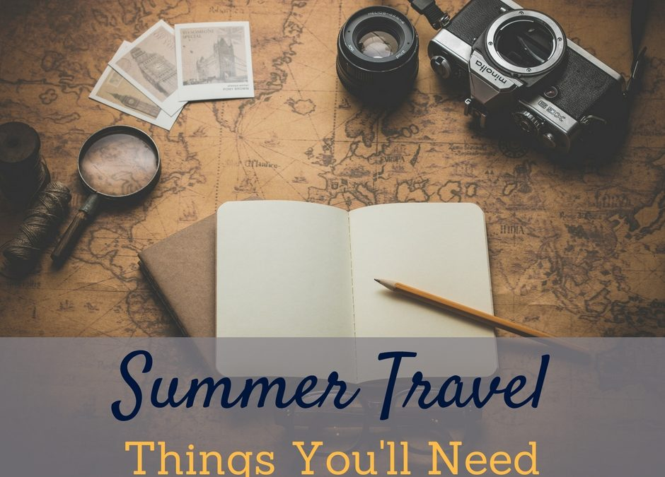 Must Have Summer Vacation Items