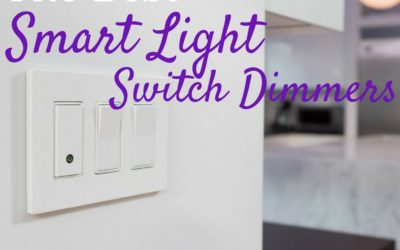 Best Smart Light Switch Dimmers