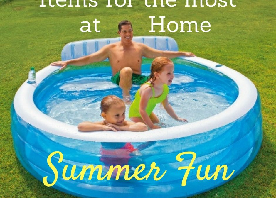 7 Items for at Home Summer Fun