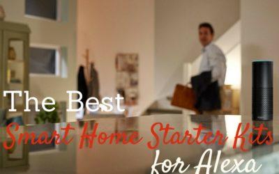 Alexa Smart Home Starter Kits to Consider