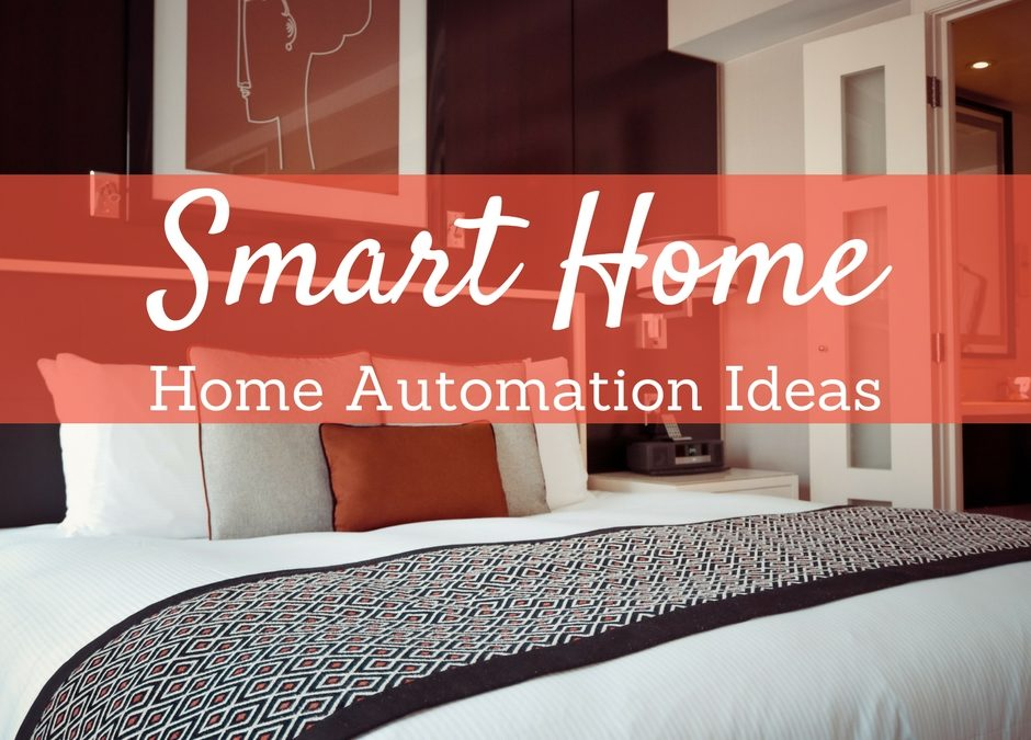Smart Home Home Automation Ideas