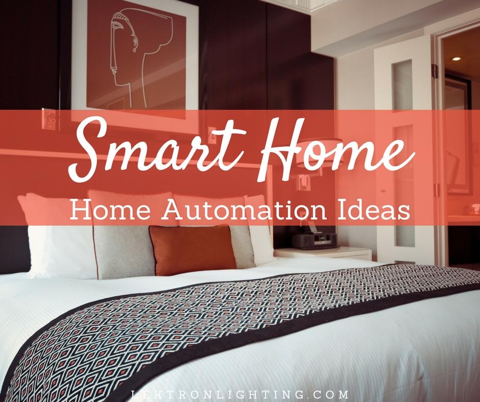 Smart home home automation ideas lektron lighting for House automation ideas