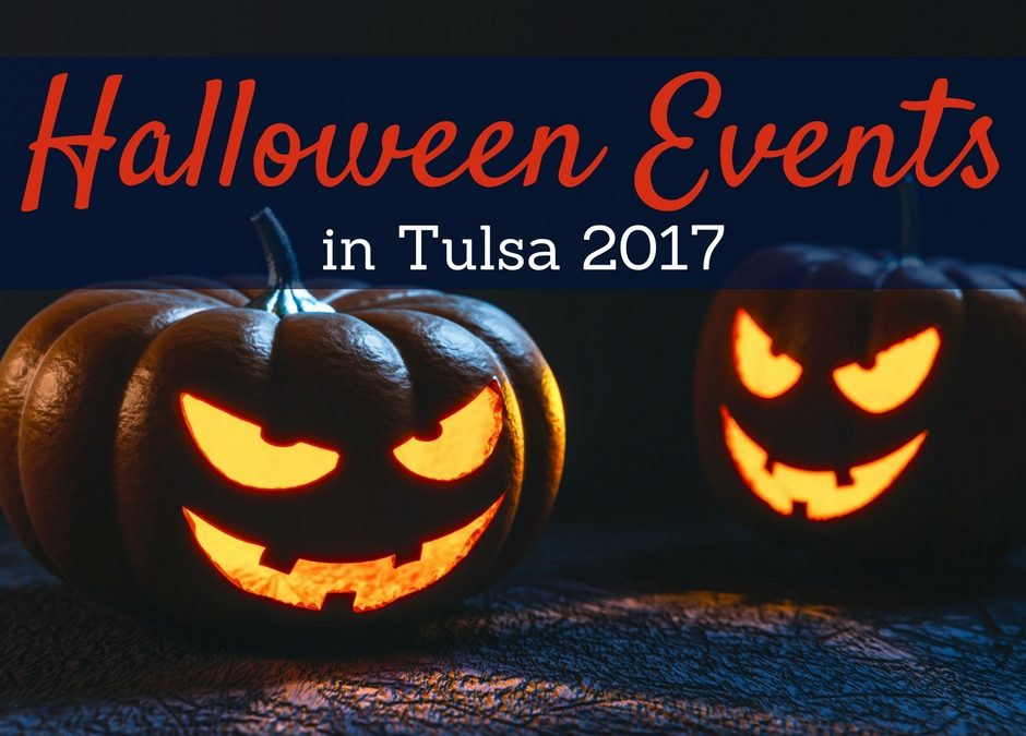 Tulsa Halloween Events 2017