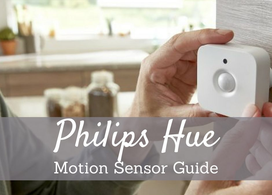 Philips Hue Motion Sensor Tips