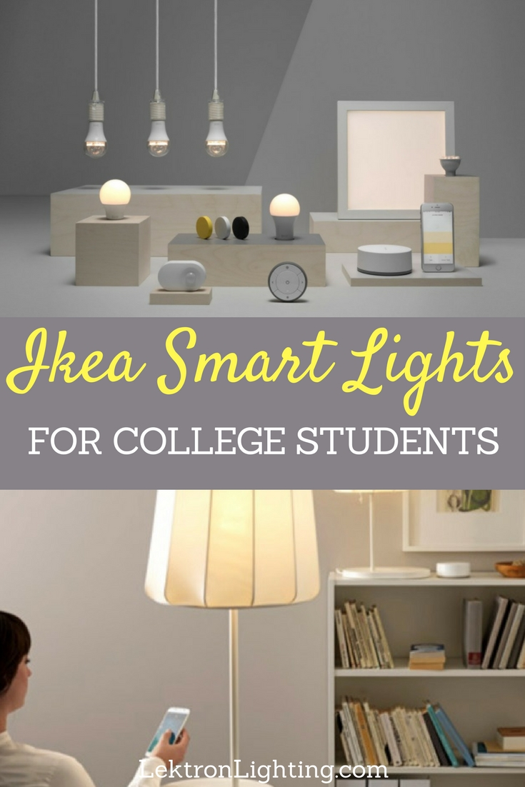 Use Ikea smart lights, known as TRÅDFRI to add smart lighting to a college student's life and make things easier and happier for everyone.
