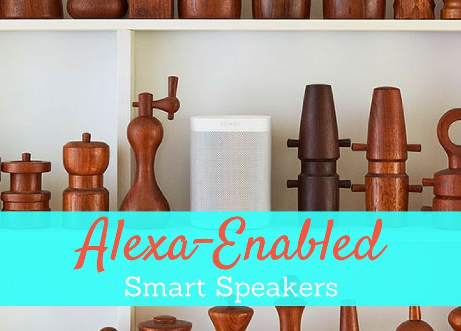 6 Alexa Speakers for your Smart Home