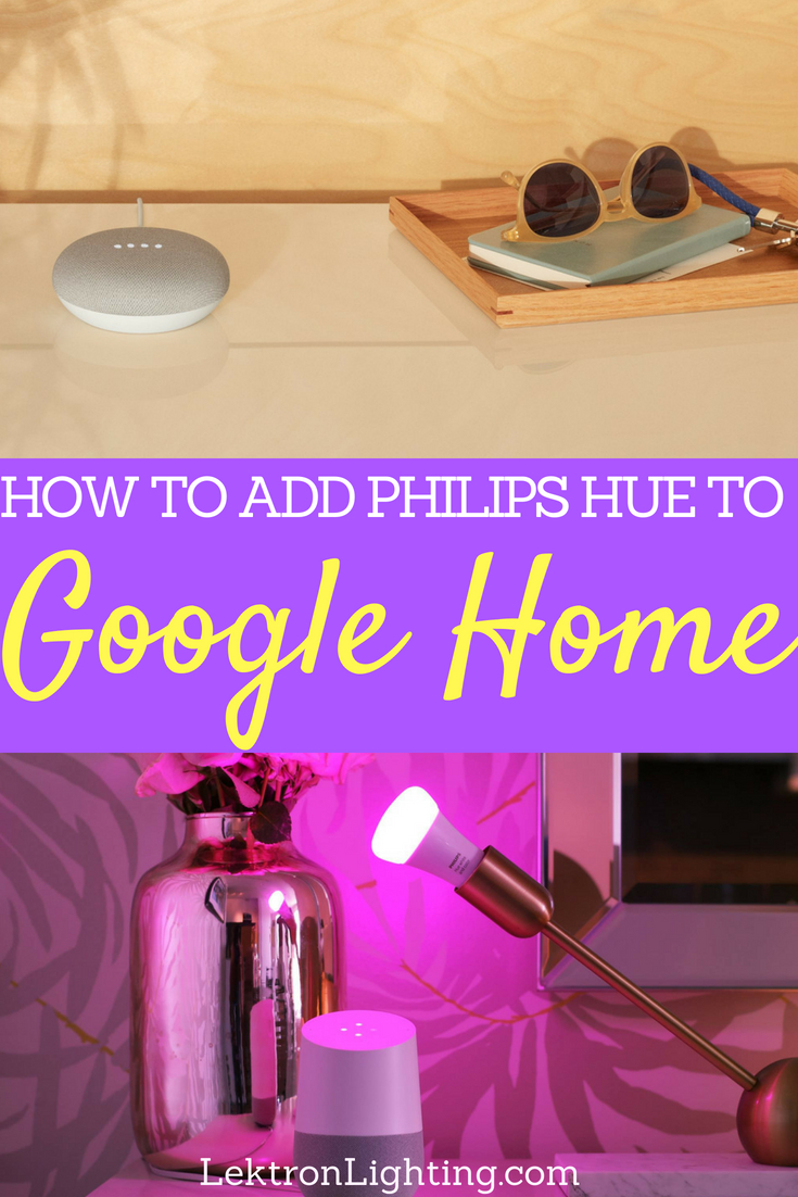 Want to add Philips Hue lighting to your Google Home? It's easier than you think and in a few short minutes, you can be on your way to the best smart home on your block.