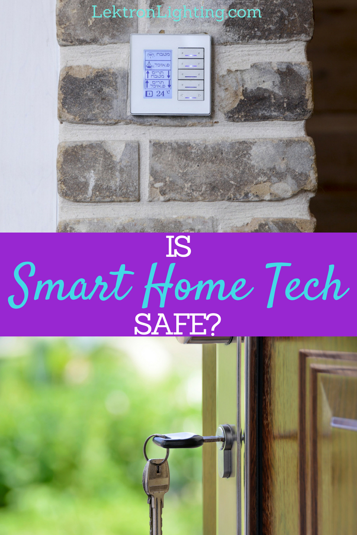 If you're asking yourself is smart home tech safe? Then you're asking the right questions and finding the answer is easier than ever.