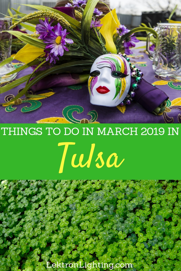 There are so many fun things to do in March 2019 in Tulsa for all ages that it would be hard to get bored during any March weekend.