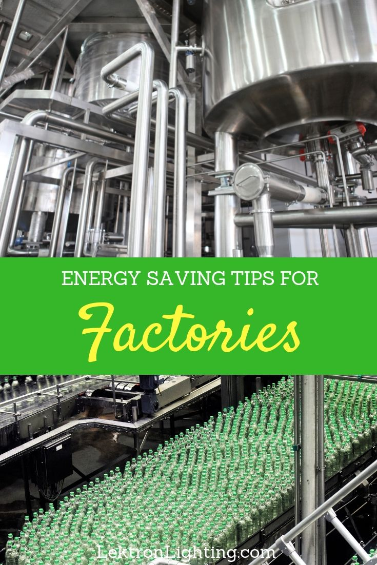 The best energy saving ideas for factories will not only help save on energy ideas but could also help the environment in some major ways.