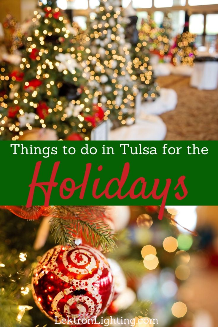 Get out there into the Tulsa community at some of the best Tulsa holiday events 2019 that are filled with family-friendly fun.