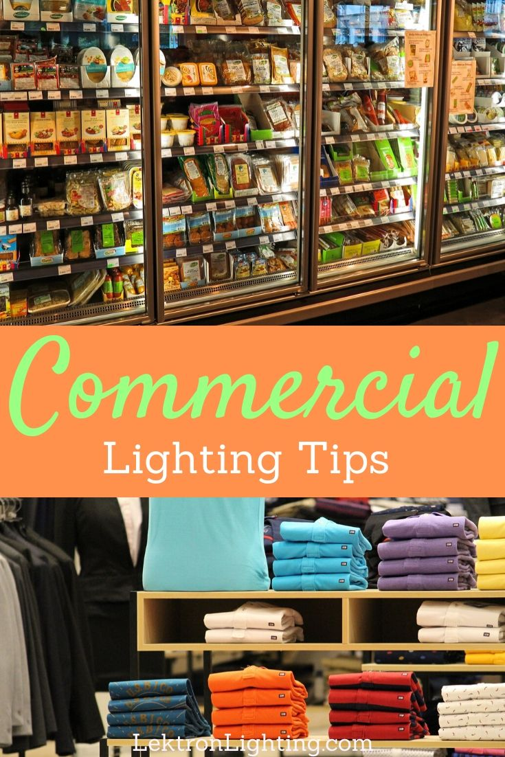 There are many commercial lighting tips 2020 but only the best will make a big difference in how you light your business.