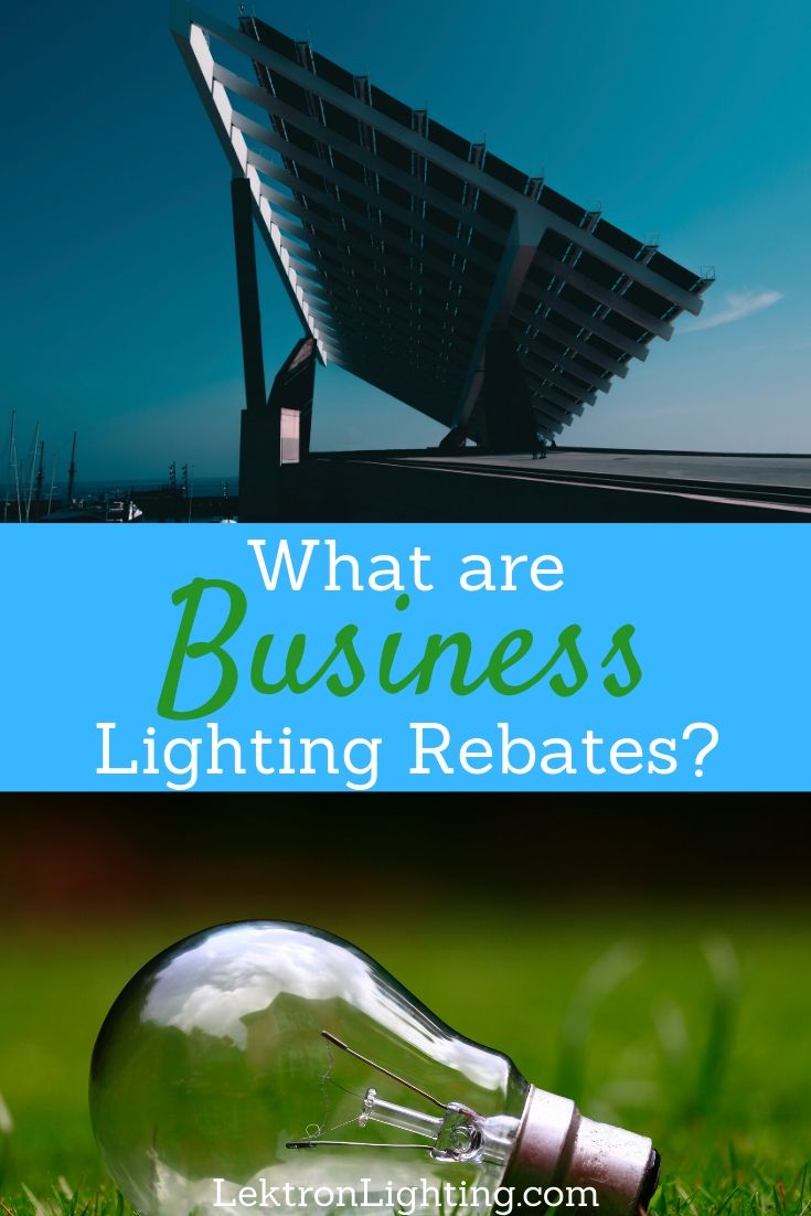 Your business may qualify for business lighting rebates from your local service provider but you need to know what they are first.