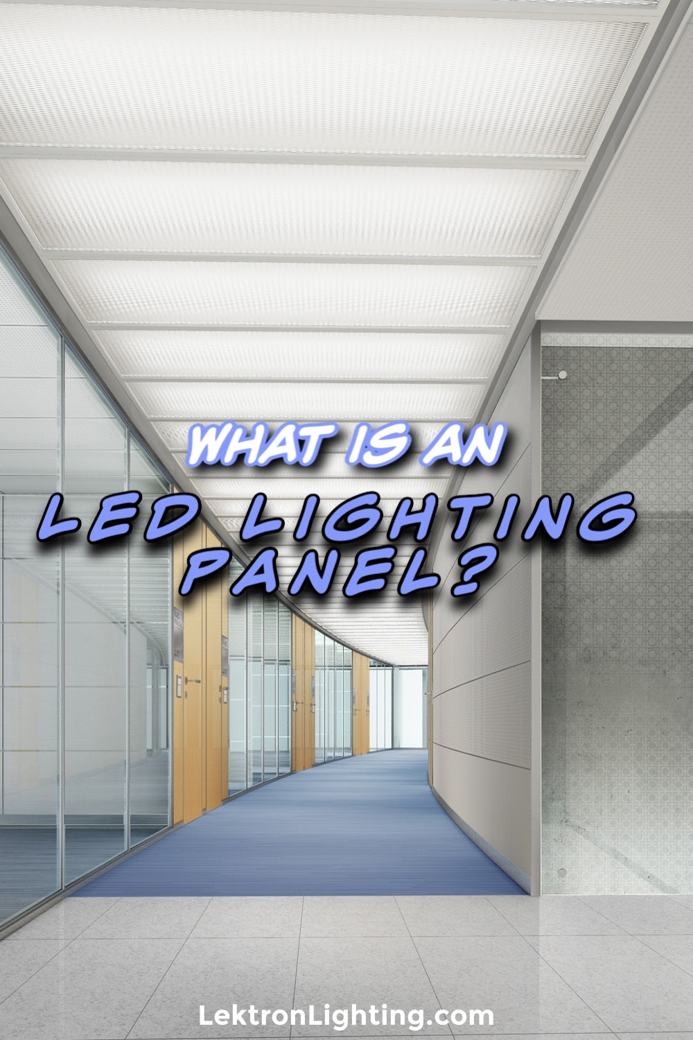 What is an LED lighting panel and how could it benefit your business so that a lighting retrofitting makes sense as well as save you money?