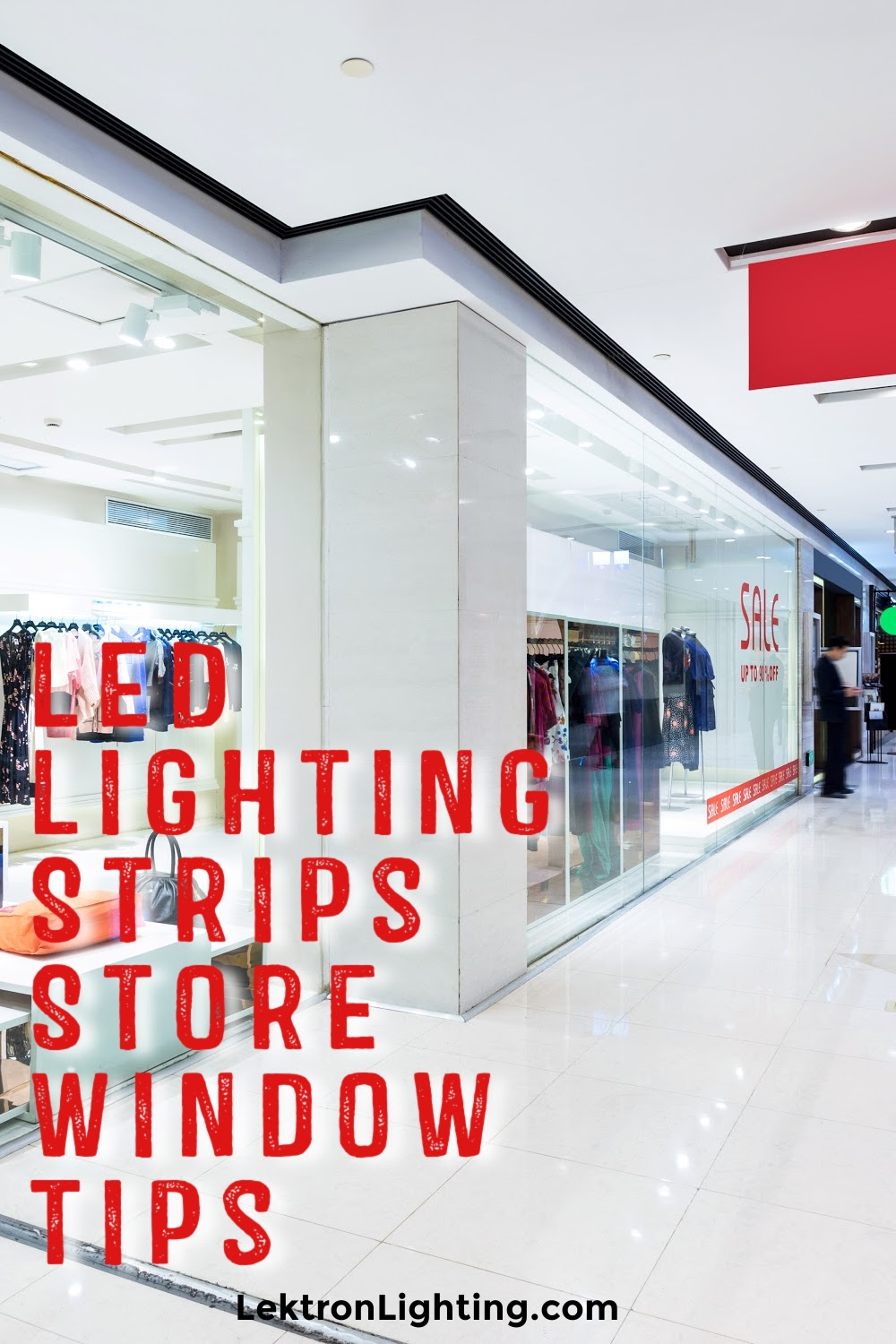 LED lighting strip tips for store windows could help you draw in attention from the street in ways that are modern and energy efficient.