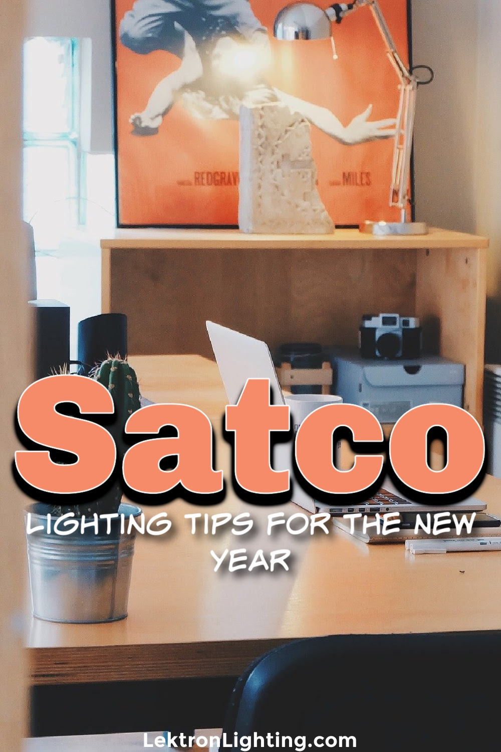 Satco lighting tips for the new year can really make a difference in your bottom line and in many other aspects of your business.
