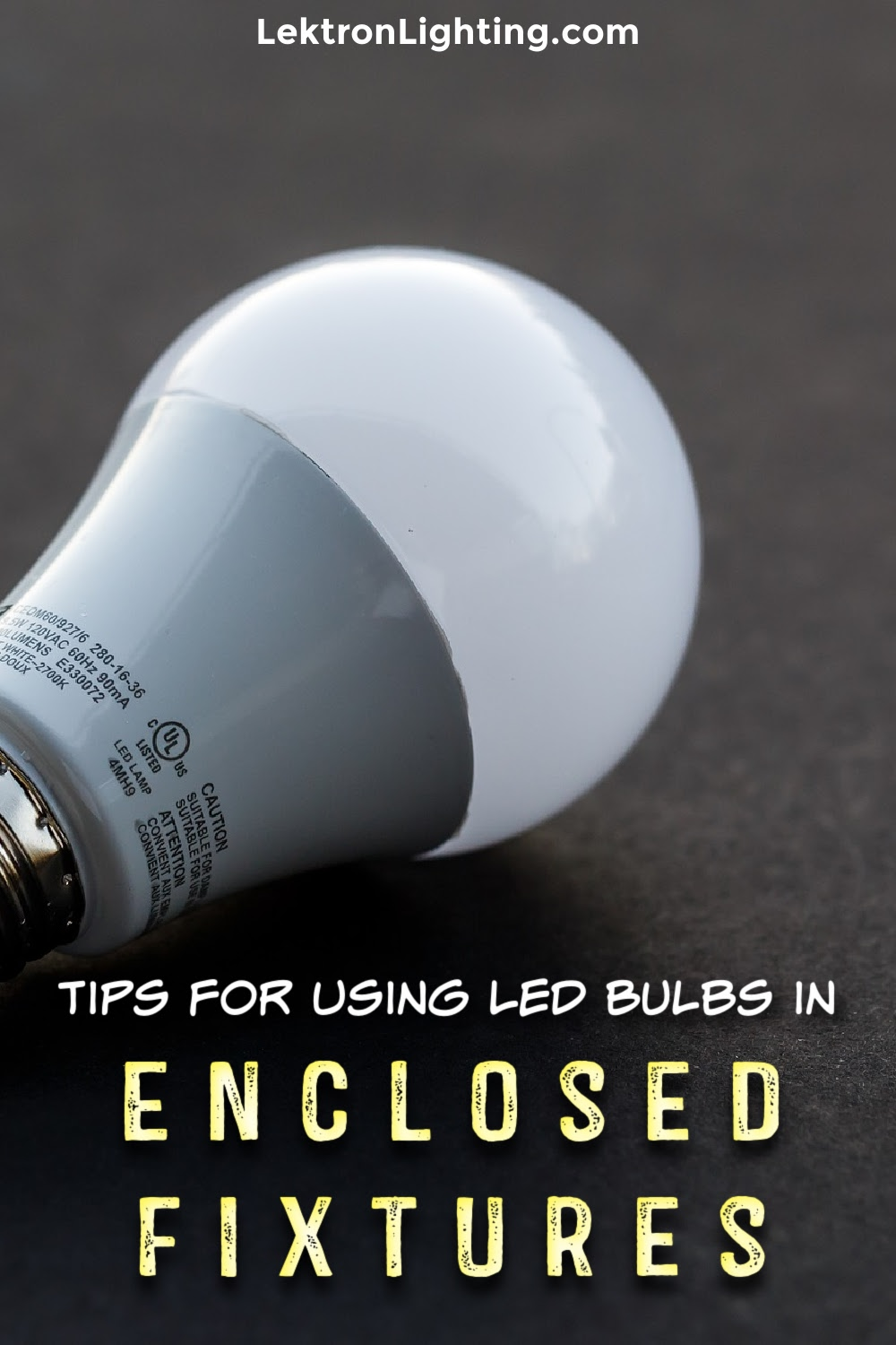 Utilize the best tips for using LED bulbs in enclosed fixtures that can help you save money on energy by finding ways to use LED bulbs.